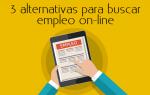 3 alternativas para buscar empleo on-line