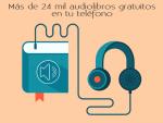 Más de 24 mil audiolibros gratuitos en tu teléfono