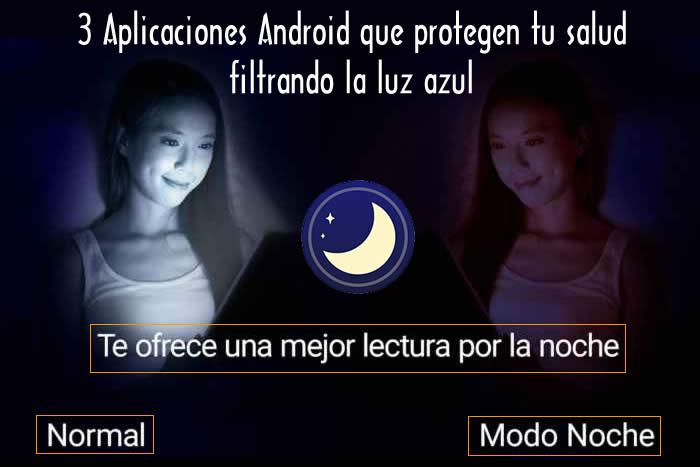 3 Aplicaciones Android que protegen tu salud filtrando la luz azul