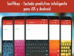 SwiftKey. Teclado predictivo inteligente para iOS y Android