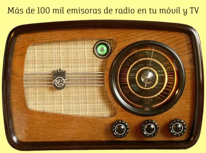 Más de 100 mil emisoras de radio en tu móvil y TV