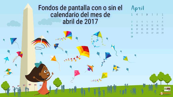Fondos de pantalla con o sin el calendario del mes de abril de 2017
