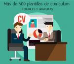Más de 300 plantillas de currículum, editables y gratuitas
