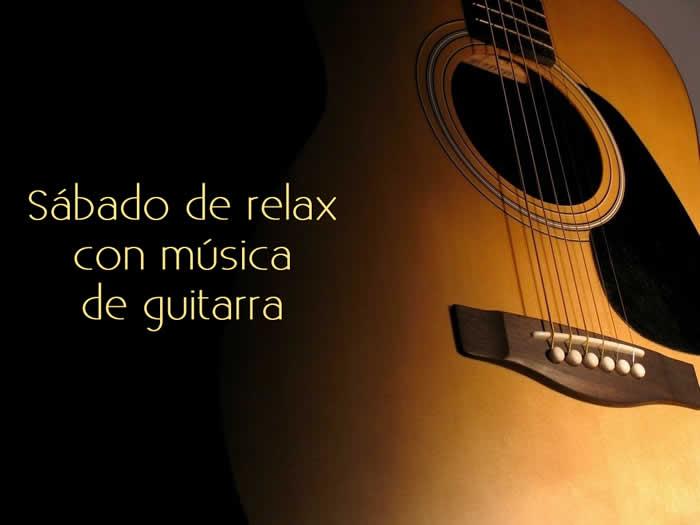 Sábado de relax con música de guitarra