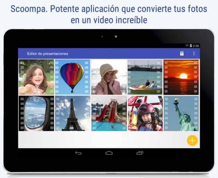 Scoompa. Potente aplicación que convierte tus fotos en videos increíbles