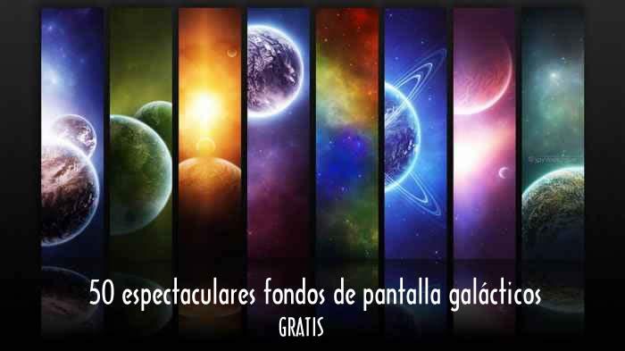 50 espectaculares fondos de pantalla galácticos