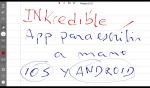 INKredible. Una App para escribir a mano en iOS y Android