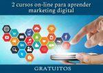 2 cursos on-line gratuitos para aprender marketing