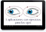 3 aplicaciones con ejercicios para los ojos