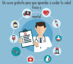 Un curso gratuito para que aprendas a cuidar tu salud física y mental