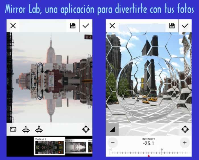 Mirror Lab, una aplicación para divertirtey entretenerte con tus fotos