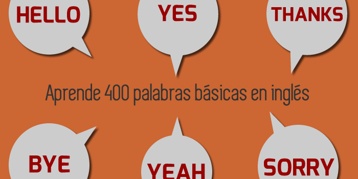 Aprende 400 palabras básicas en inglés
