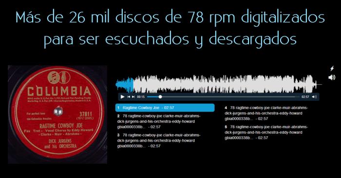 Más de 26 mil discos de 78 rpm digitalizados para ser escuchados y descargados