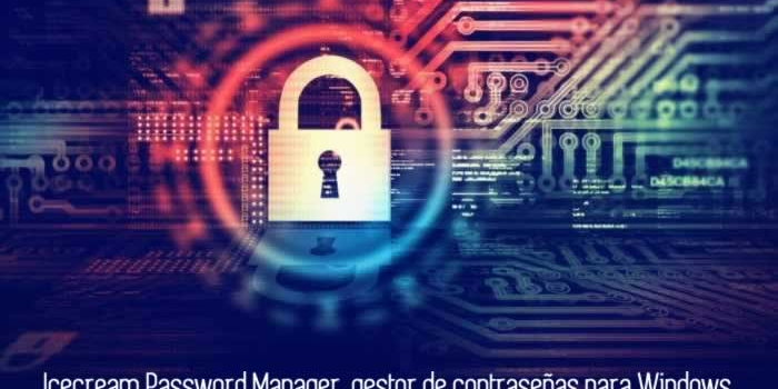 Icecream Password Manager, gestor de contraseñas para Windows