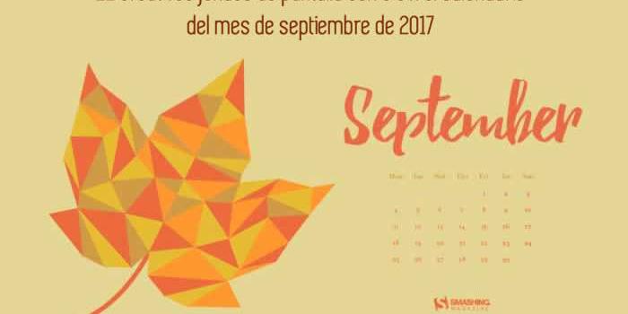 22 creativos fondos de pantalla con o sin el calendario del mes de septiembre de 2017
