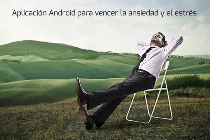 Aplicación Android para vencer la ansiedad y el estrés