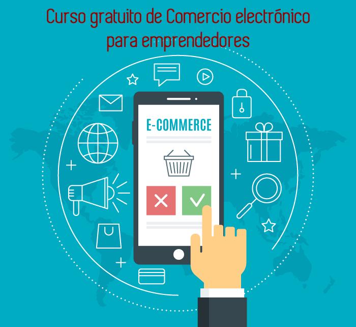 Curso gratuito de Comercio electrónico para emprendedores