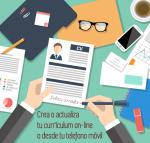 Crea o actualiza tu currículum on-line o desde tu teléfono móvil