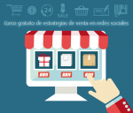 Curso gratuito de estrategias de venta en redes sociales