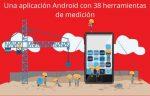 Una aplicación Android con 38 herramientas de medición