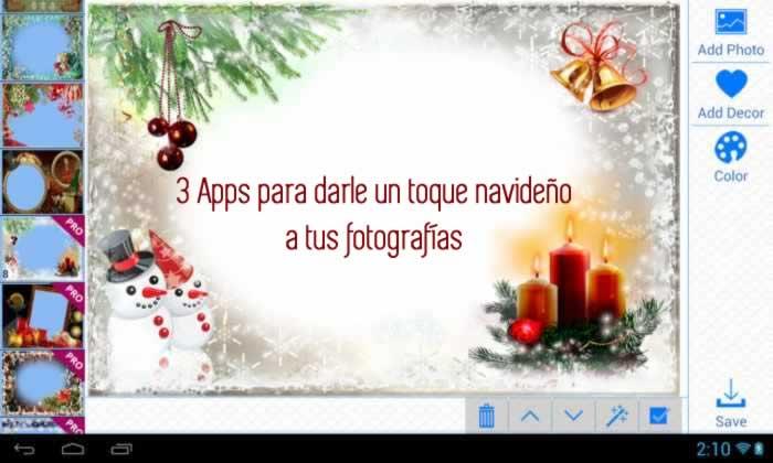 3 Apps Android gratuitas para darle un toque navideño a tus fotografías