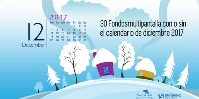 30 Fondos multipantalla con o sin el calendario de diciembre 2017