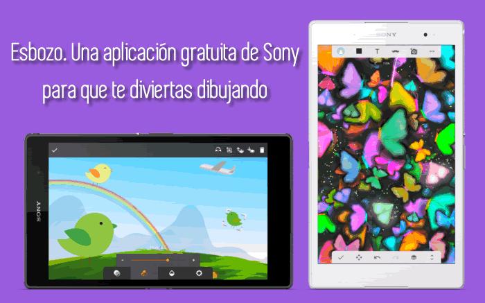 Esbozo. Una aplicación gratuita de Sony para que te diviertas dibujando