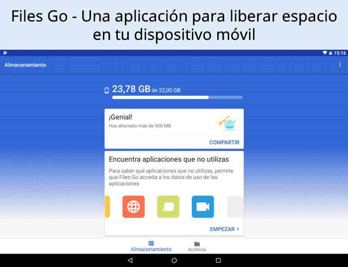 Files Go - Una App para liberar espacio en tu dispositivo móvil
