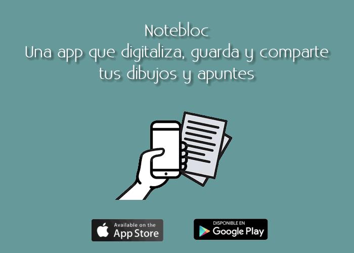 Notebloc. Una app que digitaliza, guarda y comparte tus dibujos y apuntes