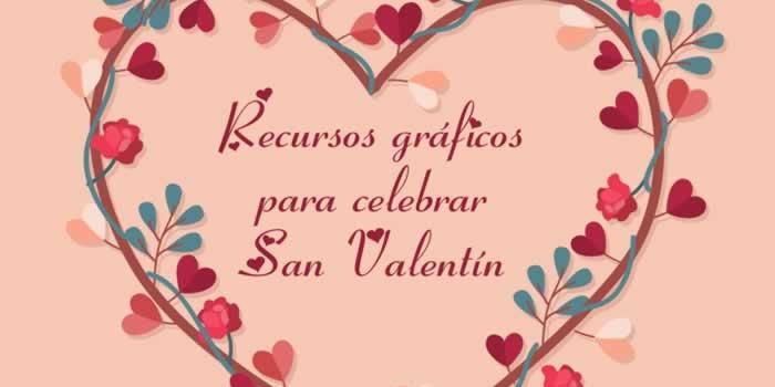 Recursos gratuitos para compartir en San Valentín
