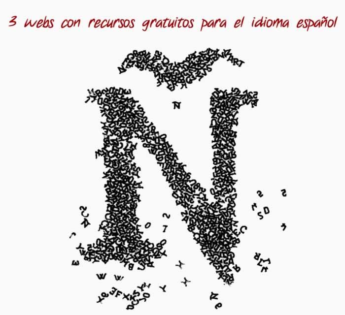 3 webs con recursos gratuitos para el idioma español