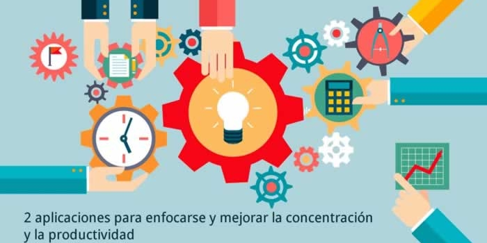 2 aplicaciones para enfocarse y mejorar la concentración y la productividad