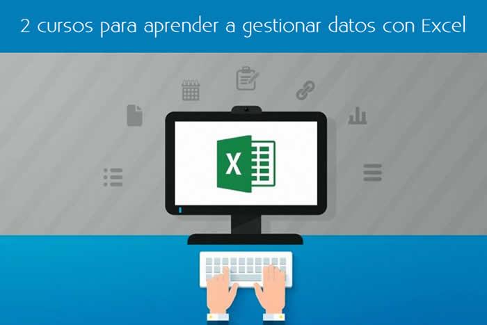 2 cursos para aprender a gestionar datos con Excel