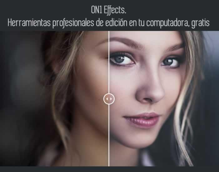 ON1 Effects. Herramientas profesionales de edición en tu computadora, gratis