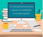 3 cursos gratuitos para que mejores tus habilidades en el diseño gráfico
