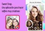 Sweet Snap. Una aplicación para hacer selfies muy creativas