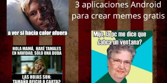 3 aplicaciones Android gratuitas para crear memes