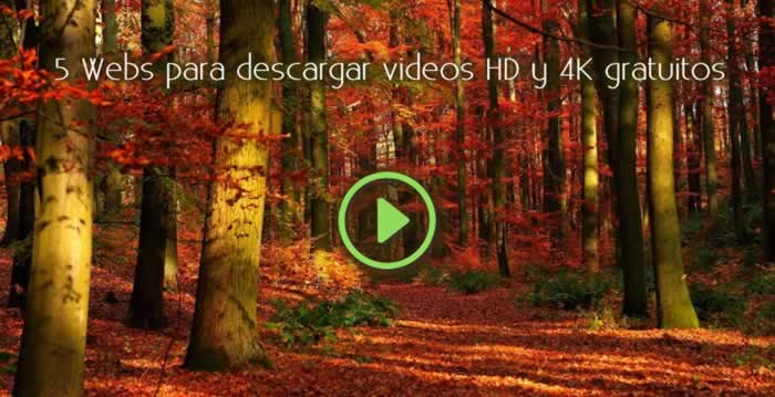 5 Webs para descargar videos HD y 4K gratuitos