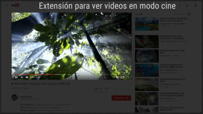 Extensión para ver videos en modo cine