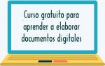 Curso gratuito para aprender a elaborar documentos digitales