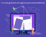 4 cursos gratuitos de negocios para emprendedores