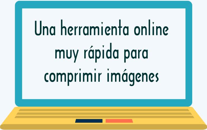Una herramienta online muy rápida para comprimir imágenes