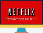 Lo que Netflix prepara para octubre de 2018