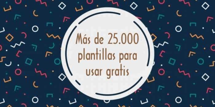 Más de 25 mil plantillas para usar gratis