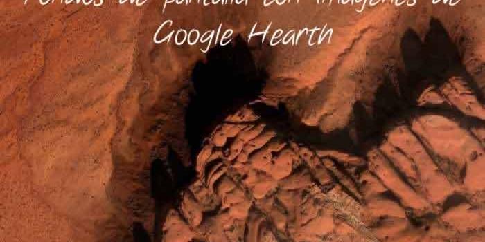 Fondos de pantalla con imágenes de Google Earth para todos los dispositivos