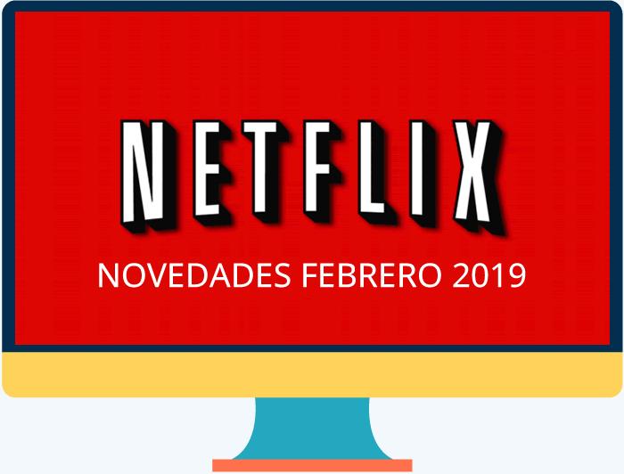 Lo que Netflix prepara para febrero de 2019