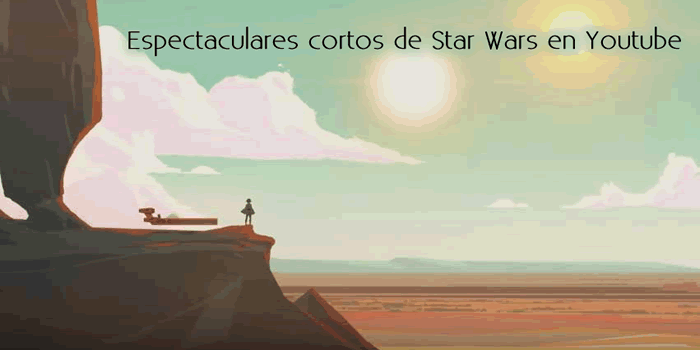 Espectaculares cortos de Star Wars en Youtube