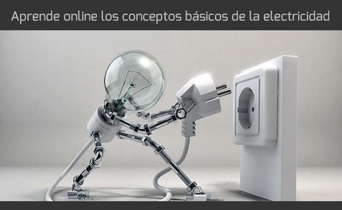 Aprende online los conceptos básicos de la electricidad