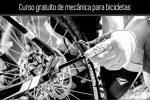 Curso gratuito de mecánica para bicicletas. Actualizado