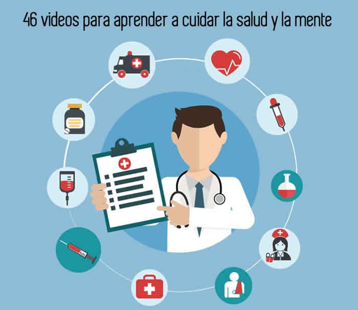 46 videos para aprender a cuidar la salud y la mente